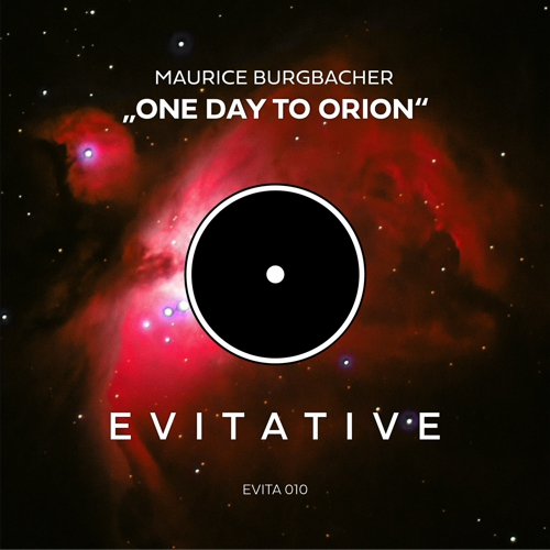 Maurice Burgbacher - One Day To Orion