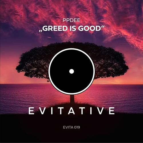ppdee - Greed Is Good